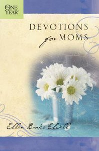 The One Year Book of Devotions For Mom