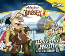 Welcome Home (#28 in Adventures In Odyssey Audio Series)