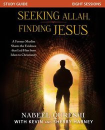 Seeking Allah, Finding Jesus (Study Guide)