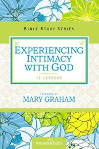 Discovering Gods Goodness (Women Of Faith Study Guide Series)