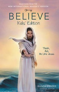 NIRV Believe Kids Edition (Believe (Zondervan) Series)
