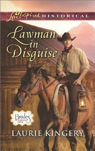 Lawman in Disguise (Brides of Simpson Creek) (Love Inspired Series Historical)