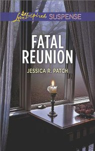 Fatal Reunion (Love Inspired Suspense Series)