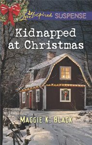 Kidnapped At Christmas (Love Inspired Suspense Series)