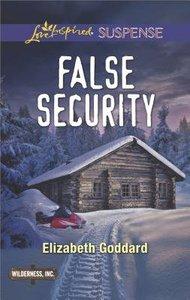 False Security (Wilderness Inc.) (Love Inspired Suspense Series)