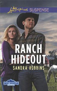 Ranch Hideout (Smoky Mountain Secrets) (Love Inspired Suspense Series)
