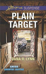 Plain Target (Amish Country Justice) (Love Inspired Suspense Series)