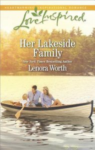 Her Lakeside Family (Men of Millbrook Lake) (Love Inspired Series)