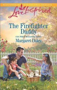 The Firefighter Daddy (Love Inspired Series)