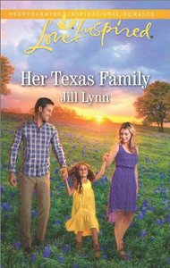 Her Texas Family (Love Inspired Series)