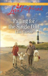 Falling For the Single Dad (Love Inspired Series)