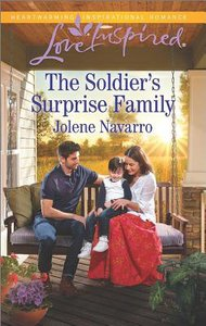 The Soldiers Surprise Family (Love Inspired Series)