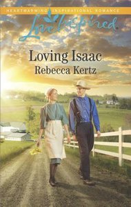 Loving Isaac (Lancaster County Weddings) (Love Inspired Series)