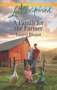 A Family For the Farmer (Love Inspired Series)