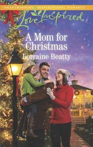 A Mom For Christmas (Home to Dover) (Love Inspired Series)