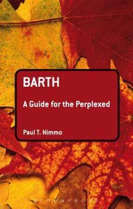 Barth (Guides For The Perplexed Series)