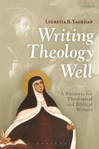 Writing Theology Well (2nd Edition)