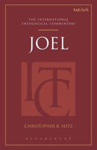 Joel (International Theological Commentary Series)