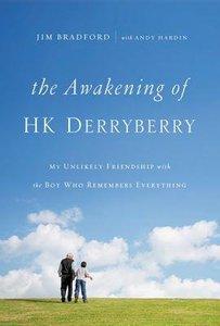 The Awakening of H.K. Derryberry