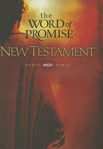 The NKJV Word of Promise New Testament (20 Cds)