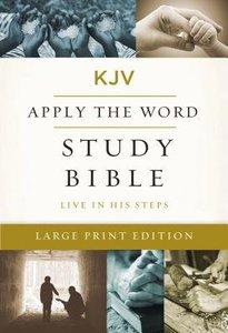 KJV Large Print Apply the Word Study Bible