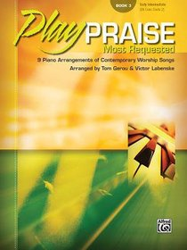 Play Praise #03: Most Requested (Music Book)