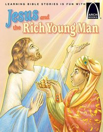 Jesus and the Rich Young Man (Arch Books Series)