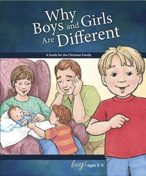 Why Boys and Girls Are Different (Boys 3-5) (Learning About Sex Series)