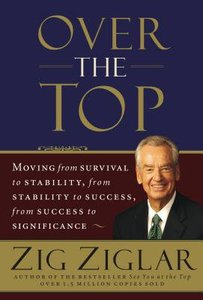 Over the Top: Moving From Survival to Stability, From Stability to Success