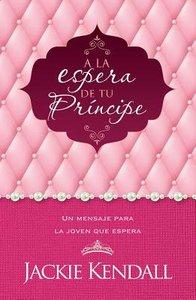 A La Espera De Tu Principe (Waiting For Your Prince)