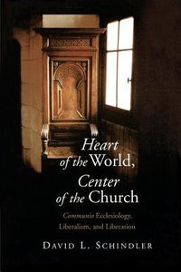 Heart of the World, Center of the Church: