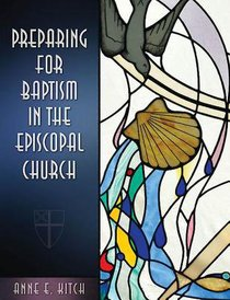Preparing For Baptism in the Episcopal Church