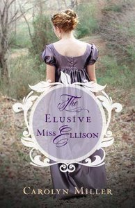 The Elusive Miss Ellison (#01 in Regency Brides: A Legacy Of Grace Series)