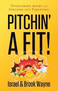Pitchin a Fit!