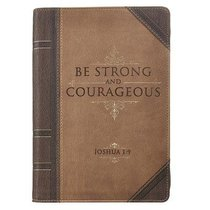 Classic Journal: Be Strong and Courageous (Brown/beigh Luxleather)