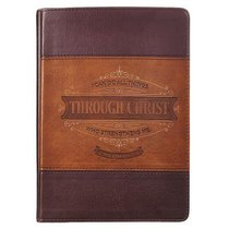 Classic Journal: Through Christ (Tan/light Brown Luxleather)