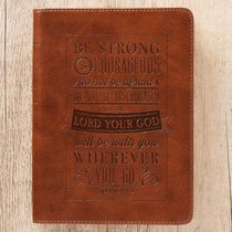 Classic Journal: Be Strong & Courageous Tan Luxleather (Josh 1:9)