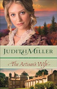 The Artisans Wife (#03 in Refined By Love Series)