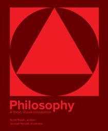 Philosophy: A Short, Visual Introduction