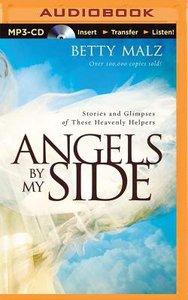 Angels By My Side (Unabridged, Mp3)