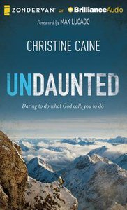 Undaunted (Unabridged, 7 Cds)