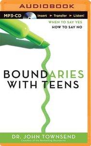 Boundaries With Teens (Unabridged, Mp3)