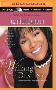 Walking in Your Destiny (Abridged, Mp3)