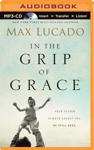 In the Grip of Grace (Unabridged, Mp3)