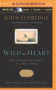 Wild At Heart (Abridged, Mp3)