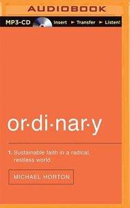 Ordinary (Unabridged, 10 Cds)