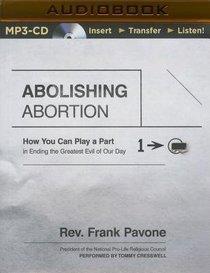 Abolishing Abortion (Unabridged, Mp3)