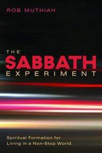 The Sabbath Experiment
