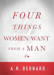 Four Things Women Want From a Man,