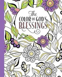 The Color of Gods Blessings (Adult Coloring Books Series)